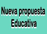Nueva propuesta educativa