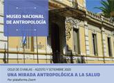 """Ciclo de Charlas """"Una mirada antropológica a la Salud"""" 2020"""